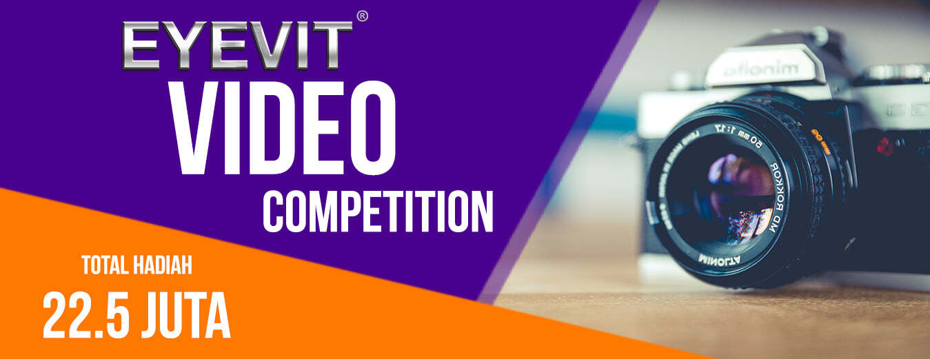 Let's join the EYEVIT Video contest, total prize of 22.5 million rupiah! info visit www.eyevit.co.id